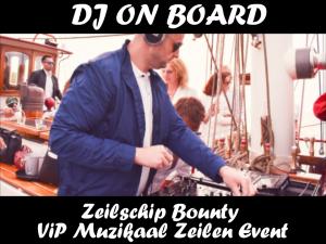 DJ on board VIP Muzikaal Zeilen